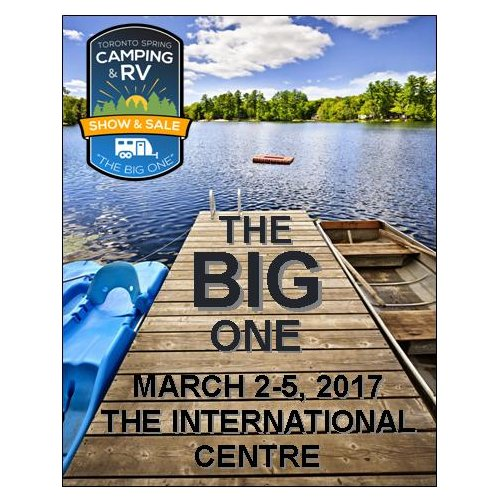 THE TORONTO SPRING CAMPING & RV SHOW AND SALE