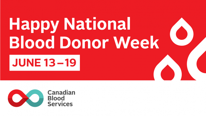 Happy National Blood Donor Week, June 13 to 19. Graphic courtesy of Canadian Blood Services